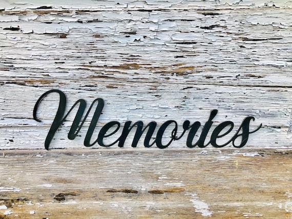 Memories Sign