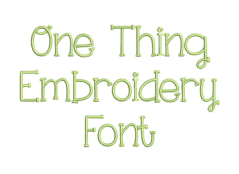 3 Size One thing Embroidery Font Embroidery Designs, BX fonts Machine  Embroidery Designs - 9 File Fomats