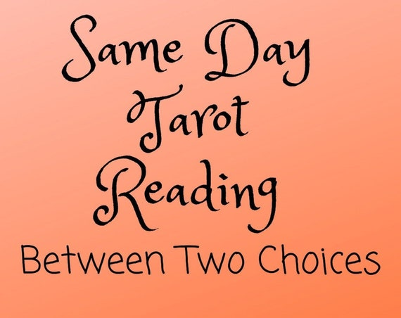 Same Day Between Two Choices-Tarot Reading-Psychic Reading
