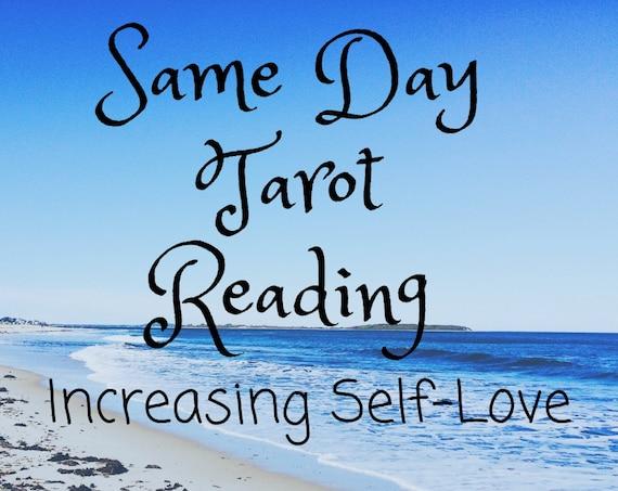 Increasing Self-Love-Same Day Tarot Reading-Psychic Reading