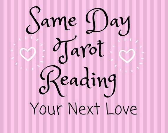Same Day Your Next Love-Romance Tarot Reading-Psychic Reading