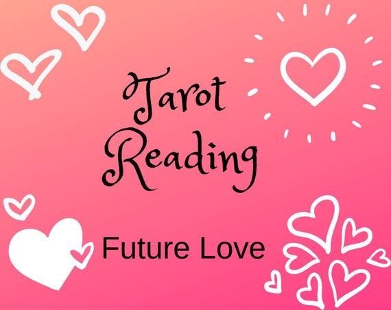 Future Love Tarot Reading-Psychic Reading