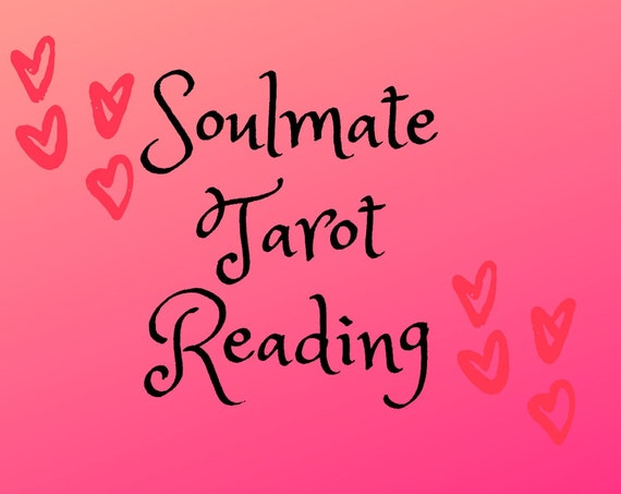 Soulmate Reading-Tarot Reading-Psychic Reading
