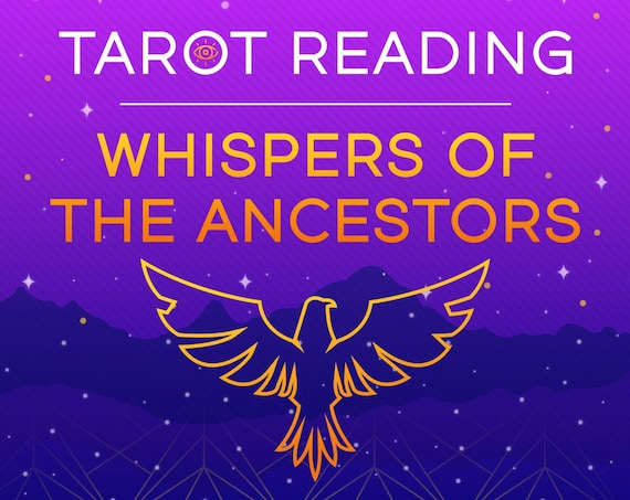Whispers of the Ancestors Tarot Reading-Psychic Reading