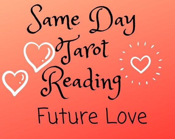Same Day Future Love Tarot Reading-Psychic Reading
