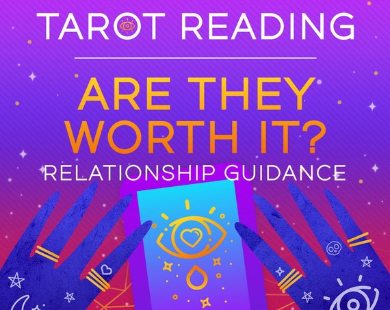 Are They Worth It? Relationship Reading-Tarot Reading-Psychic Reading