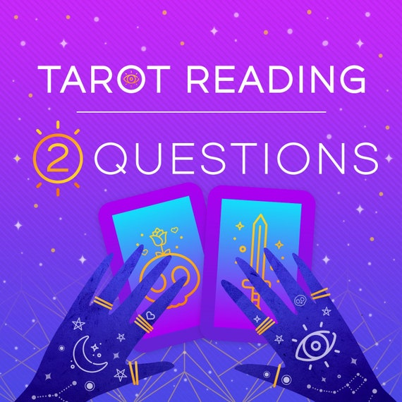 Two Question Tarot Reading-Psychic Reading