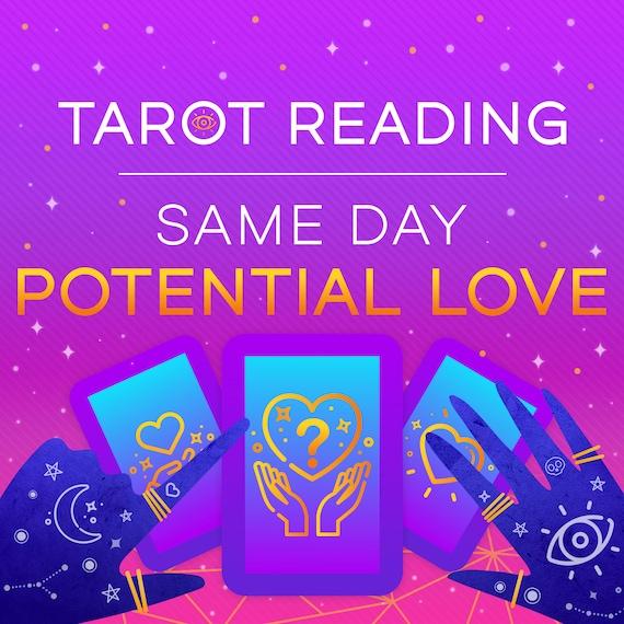 Same Day Potential Love Tarot Reading, Same Day Love Reading, Tarot Reading, Psychic Love Reading