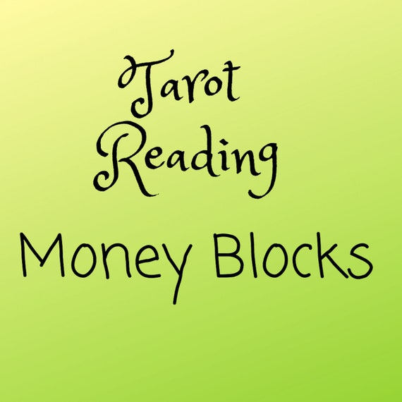 Money Blocks Tarot Reading - Tarot Reading - Psychic Reading
