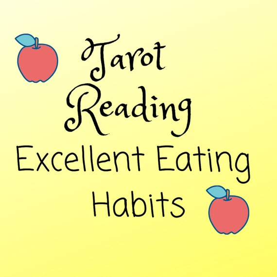 Excellent Eating Habits Tarot Reading-Psychic Reading