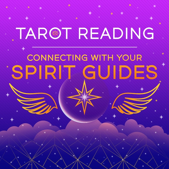 Connecting With Your Spirit Guides Tarot Reading-Psychic Reading