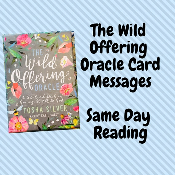 Same Day Oracle Card Reading The Wild Offering
