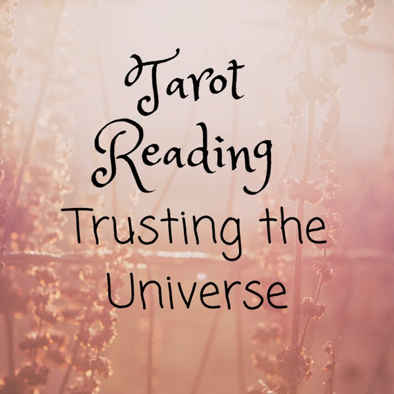 Trusting the Universe-Tarot Reading-Psychic Reading