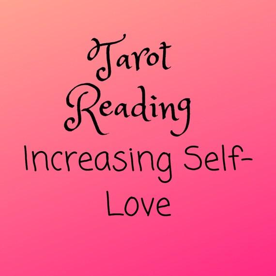 Increasing Self-Love-Tarot Reading-Psychic Reading