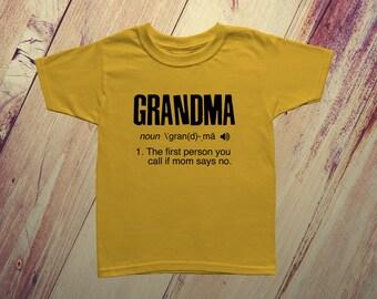 Grandma Definition Kid's T-Shirt, Who to call when mom says no, Grandma T-shirt, Kid's Tshirt for Grandma