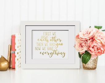 First We Had Each Other, Then We Had You, Now We Have Everything|Framed New Mom Gift|Grandparents Gifts For Christmas|Anniversary Gift|Home