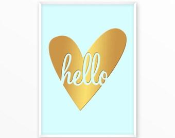 Hello Print, Love Poster, heart printable, art, digital, Typography, Quotes, Poster, Inspirational Home Decor, Screenprint, wall art, gift