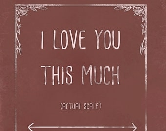 Cute humour card, with a funny message. I love you this much, Oversharing is Caring, humor, just because, Shabby Chic, mean, best friend