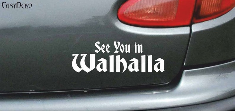 Viking Sticker See You In Walhalla Tuning Styling Wall Decal Shocker Vinyl Deko Wall Art