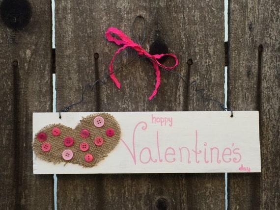 Valentine S Day Sign Valentine S Day Wooden Sign Etsy