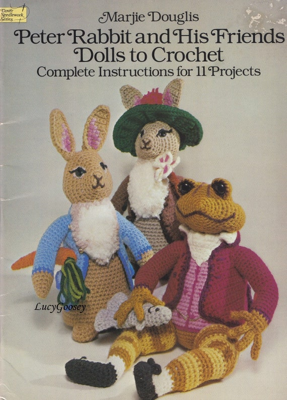 Peter Rabbit His Friends Dolls To Crochet Marjie Douglis Etsy