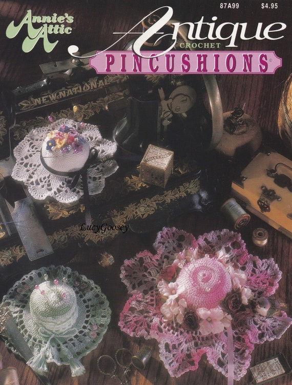 Antique Pincushions, Annie's Attic Crochet Pattern Booklet 87A99 Eight Lacy Designs