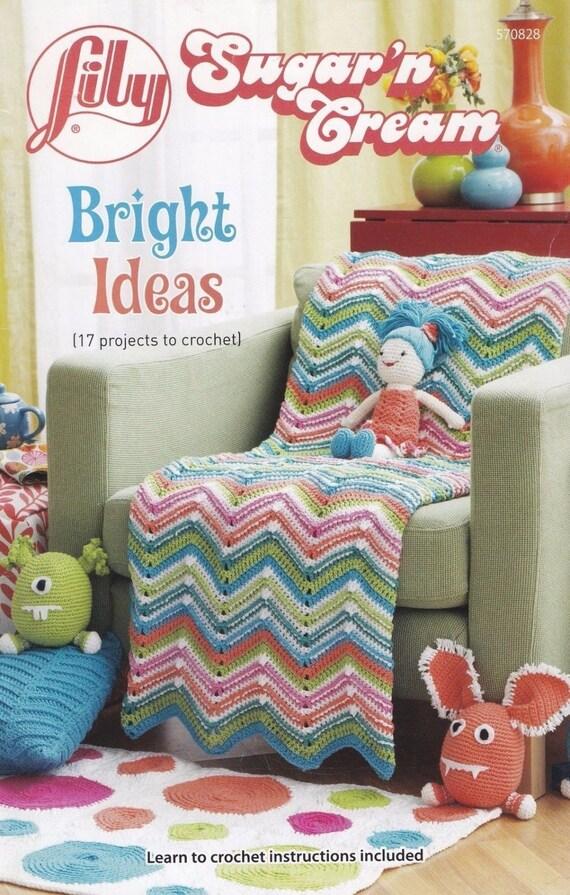Bright Ideas Lily Sugar N Cream Crochet Pattern Booklet 570828