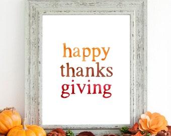 Happy Thanksgiving Printable Wall Art 8x10, 5x7, 11x14, Thanksgiving Decor, Holiday Printable, Holiday Decor