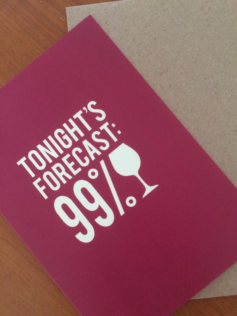 99/% Wine night outbirthday Best Friends Greeting Card Tonight