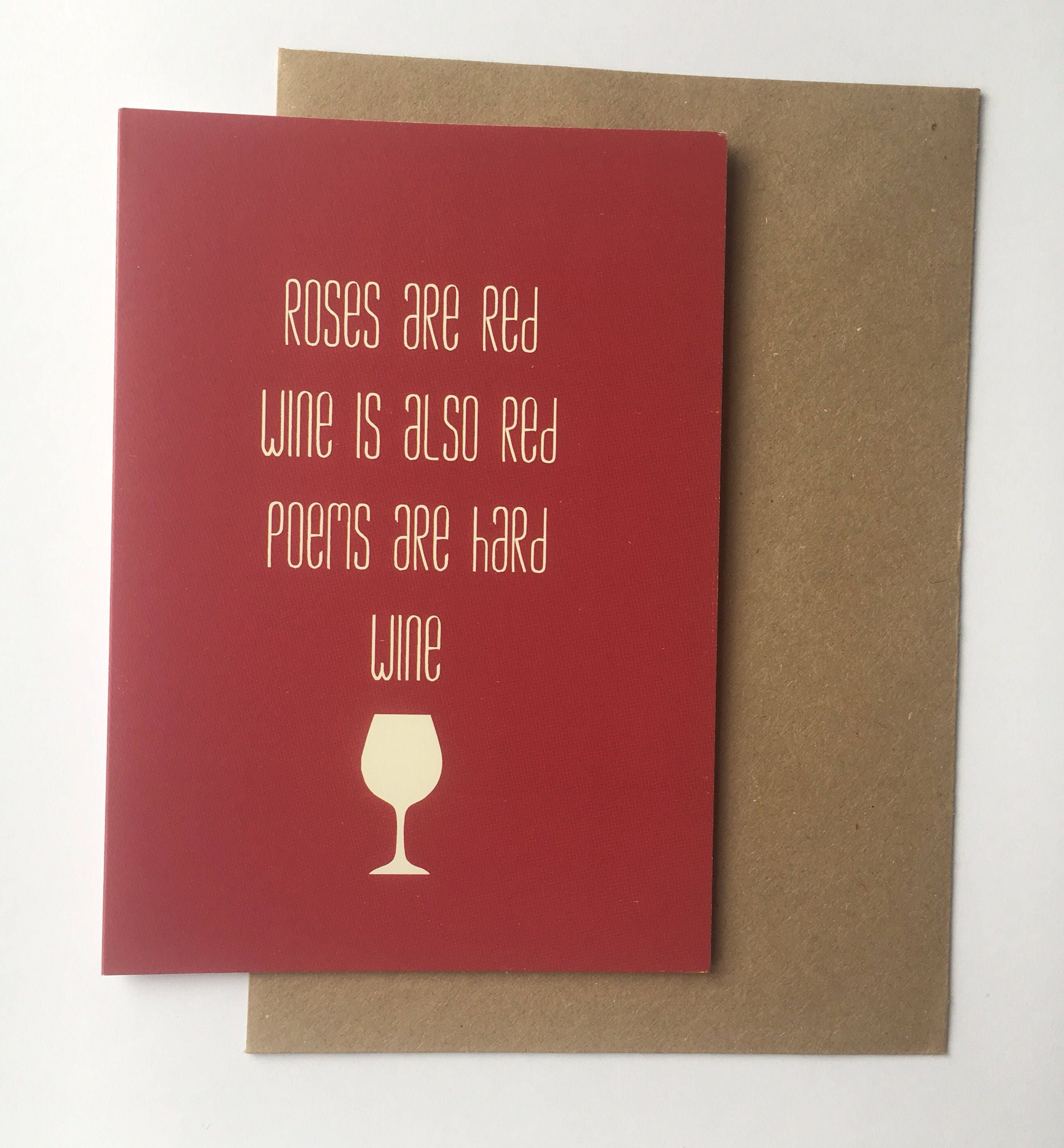 Roses Are Red Wine Is Red Anti Valentines Day Card Best