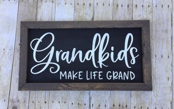 Grandkids Make Life Grand Sign Farmhouse Sign 14x26 Wood Etsy