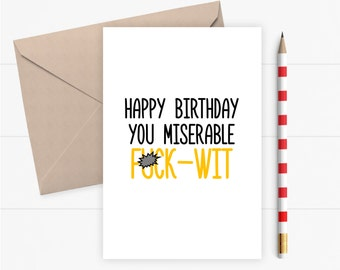 Funny Birthday Card For Him Friend Her Rude Inappropriate Offensive Adult Mature