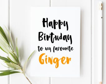 Ginger Birthday Card For Friend Him Her Funny Rude Naughty Offensive Happy To My Favourite