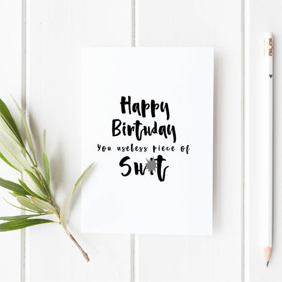 Funny Birthday Card Friend For Him Her Rude
