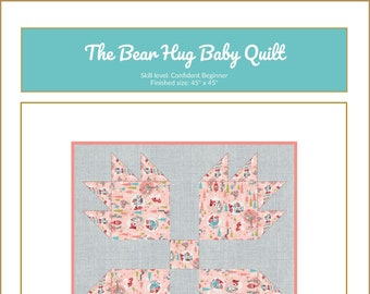 The Bear Hug Baby Quilt Downloadable Pattern | Baby Quilt | Toddler Quilt |