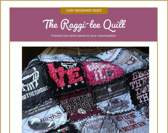 Raggi-tee Quilt Pattern - ***PRINTED VERSION *** - a Raggy T-shirt Quilt | DIY T-shirt Quilt | Graduation gift