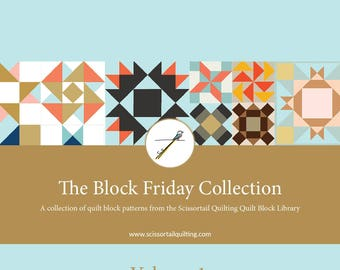 Block Friday Volume 1 - A Collection of Quilt Block Patterns from the Quilt Block Library at ScissortailQuilting.com