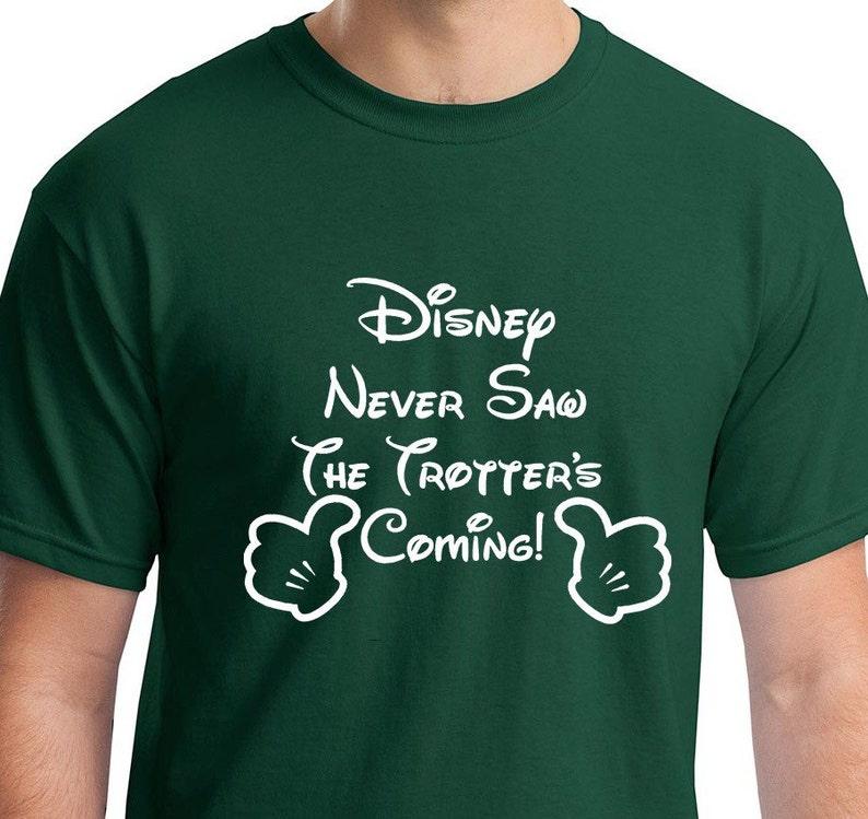 a259d52a503d Disney Never Saw Us Coming Disney Family Shirts Funny Disney image 0 ...