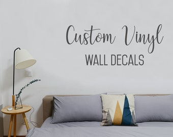 Custom Vinyl Wall Decals. Wall Stickers. Custom Decor For Wall. Custom  Sticker. Custom Vinyl. Quotes For Wall.
