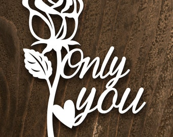 """Papercut Template -""""Only you"""""""