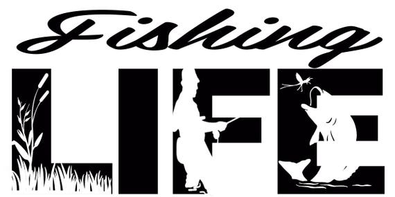 Download Fishing Life Svg Cutting File For Cricut Etsy