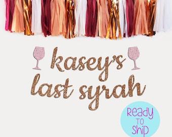 Personalized Rose Gold Last Syrah Bachelorette Party Banner Vino Before Vows Bachelorette, Napa Bachelorette Party, Wine Bachelorette