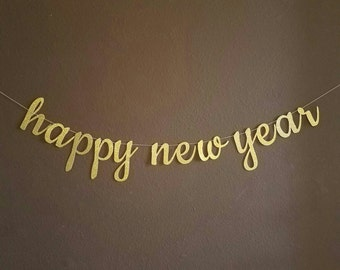 happy new year cursive gold glitter banner custom options available new years eve party decor new years decorations new years banner