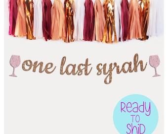 One Last Syrah Bachelorette Party Banner Vino Before Vows Last Syrah, Napa Bachelorette Party, Wine Confetti, Wine Bachelorette