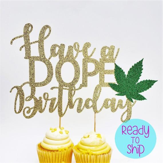 Terrific Have A Dope Birthday Cake Topper 420 Birthday Marijuana Leaf Etsy Personalised Birthday Cards Veneteletsinfo