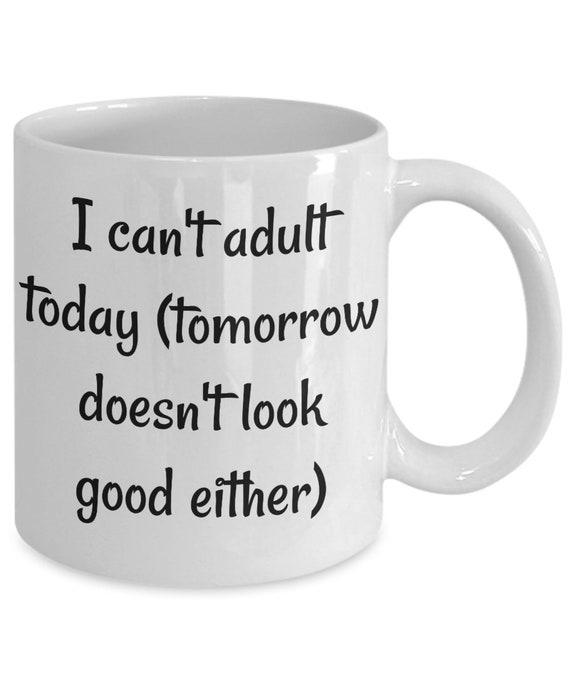 Funny Coffee Mug Gift For Her Birthday I