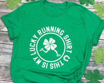 2e91c5930 This Is My Lucky Running Shirt - Shamrock Running Shirt - St Patricks Day  Running Shirt - Funny Running Tee