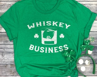a654161f811017 Whiskey Business Shirt - St Patricks Day Shirt Unisex - Whiskey Tshirt -  St. Paddy s Shirts - Irish Drinking Shirt - St. Patty s Day Shirt