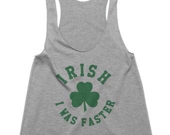 f85f76b76 Irish Running Shirt - Irish I was Faster - Funny Running Tank - St Patricks  Day Running Tank - St Patty Day Shirts for Women