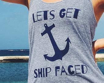 e3c75a61d9e08b Lets Get Ship Faced Shirt - Cruise Bachelorette Party Shirts - Vacation  Cruise Shirts - Bachelorette Party Tank Tops Beach
